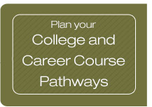 Plan your college and career course pathways