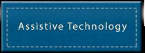 ssistive Technology