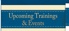 Upcoming Trainings & Events