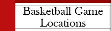 Basketball Game Locations