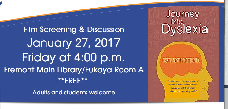 Journey Into Dyslexia Film Screening & Discussion on January 27, 2017 at 4:00 p.m.