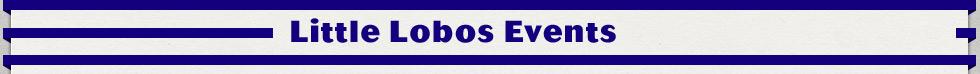 Little Lobos Events