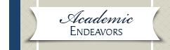 Academic Endeavors