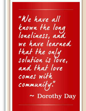 Quote by Dorothy Day