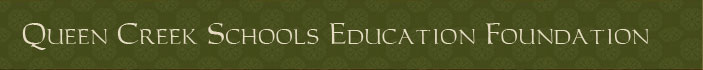 Queen Creek Schools Education Foundation