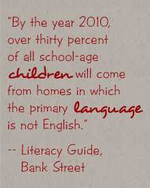 Literacy Guide, Bank Street quote