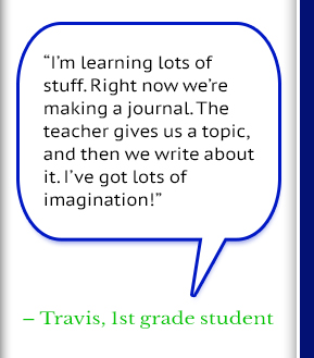 Travis, 1st Grade Student Quote