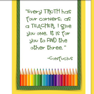 Every truth has four corners: - Confucius