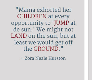 Quote by Zora Hurston