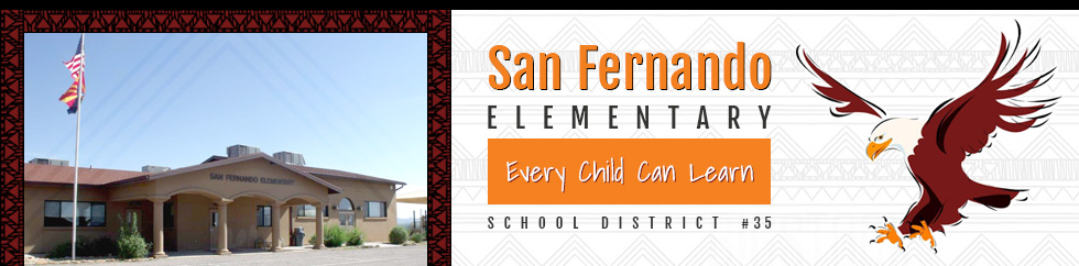 San Fernando Elementary | School District #35