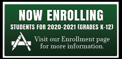 Now Enrolling Students for 2019-2020 (Grades K-12). Visit our Enrollment Page for more information.