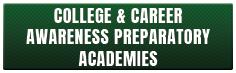 College & Career Awareness Preparatory Academies