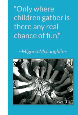 Mignon McLaughlin Quote